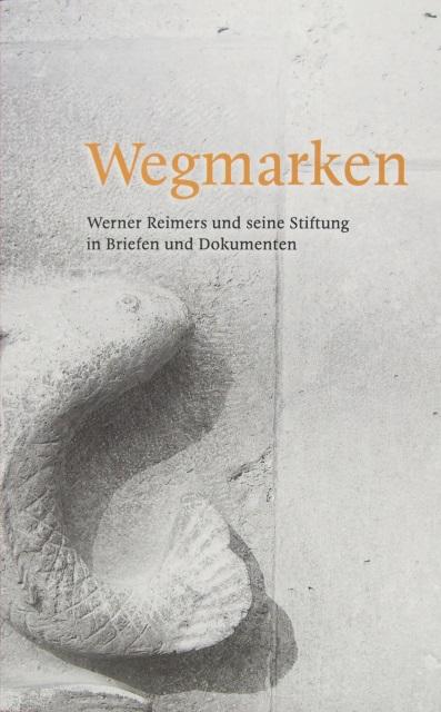 Werner-Reimers-Stiftung_WEGMARKEN